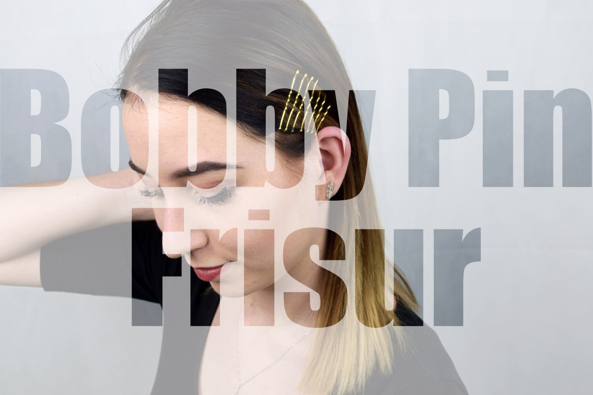 Bobby Pin Frisur Tipps Tricks Swanted Magazine